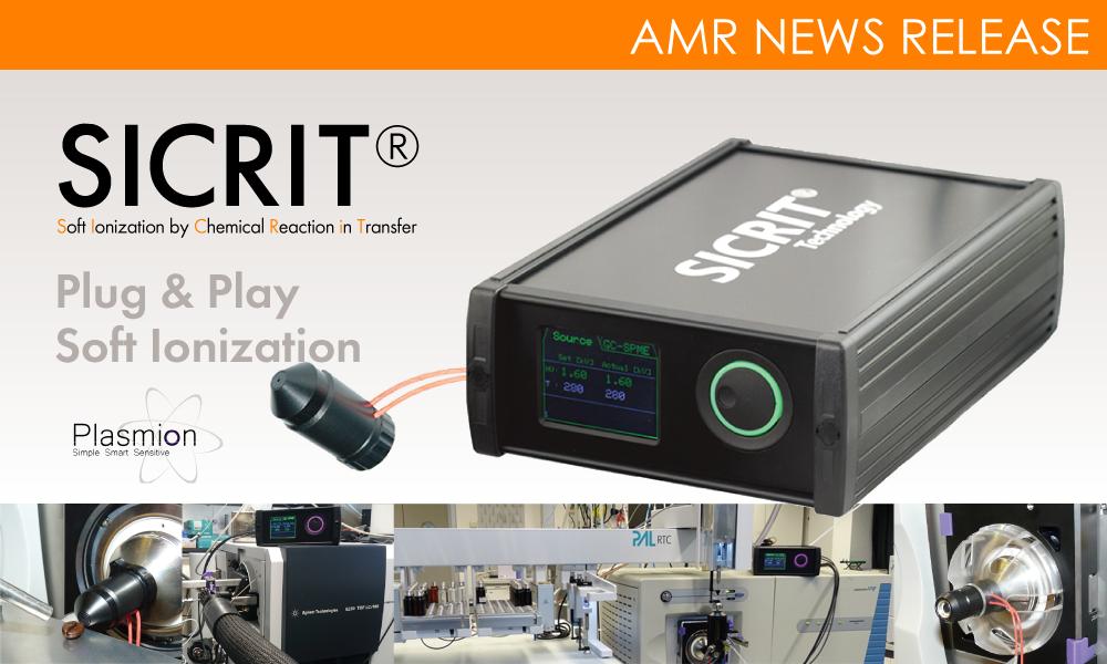 【ニュースリリース】AMRに新しい大気圧イオンソース「SICRIT®」が登場です!